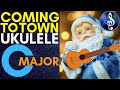 Santa Claus is Coming to Town Ukulele | Chords | Lyrics | Key of C | Class Ensemble | How to Play