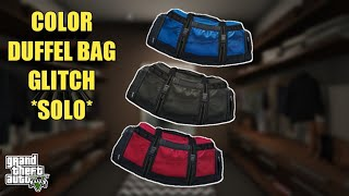 COLOR DUFFEL BAG GLITCH *SOLO*…