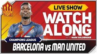 Barcelona vs Manchester United live watchalong
