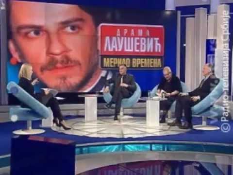 Žarko Laušević - Drama Laušević - merilo vremena