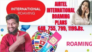 International Roaming plans Airtel | Airtel IR Packs 648, 755, 799, 1199 | International Roaming