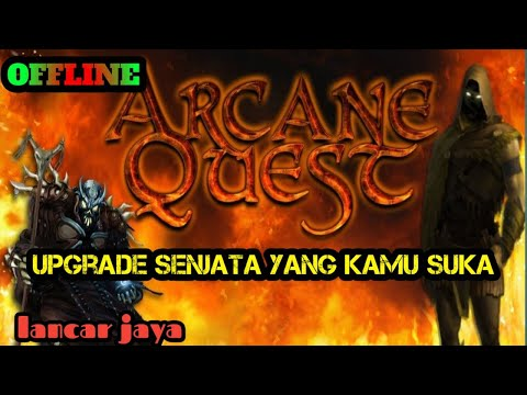 Apk OFFLINE *arcane Quest Legend* + Cara NgeHACKnya  Lancar Banget