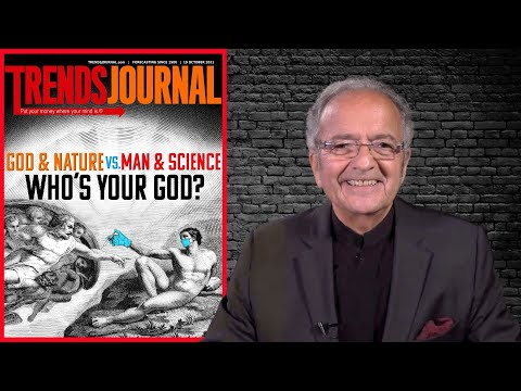 Trends Journal: God & Nature vs. Man & Science, Who's Your God?