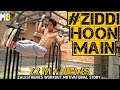 Download Muscle Blaze | Present | Ziddi Hoon Main | Calesthenics Workout Motivational Video