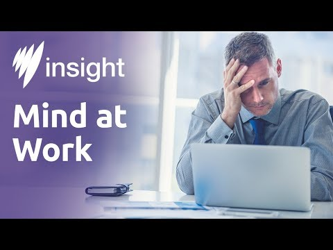 Insight 2017, Ep 12: Mind at Work