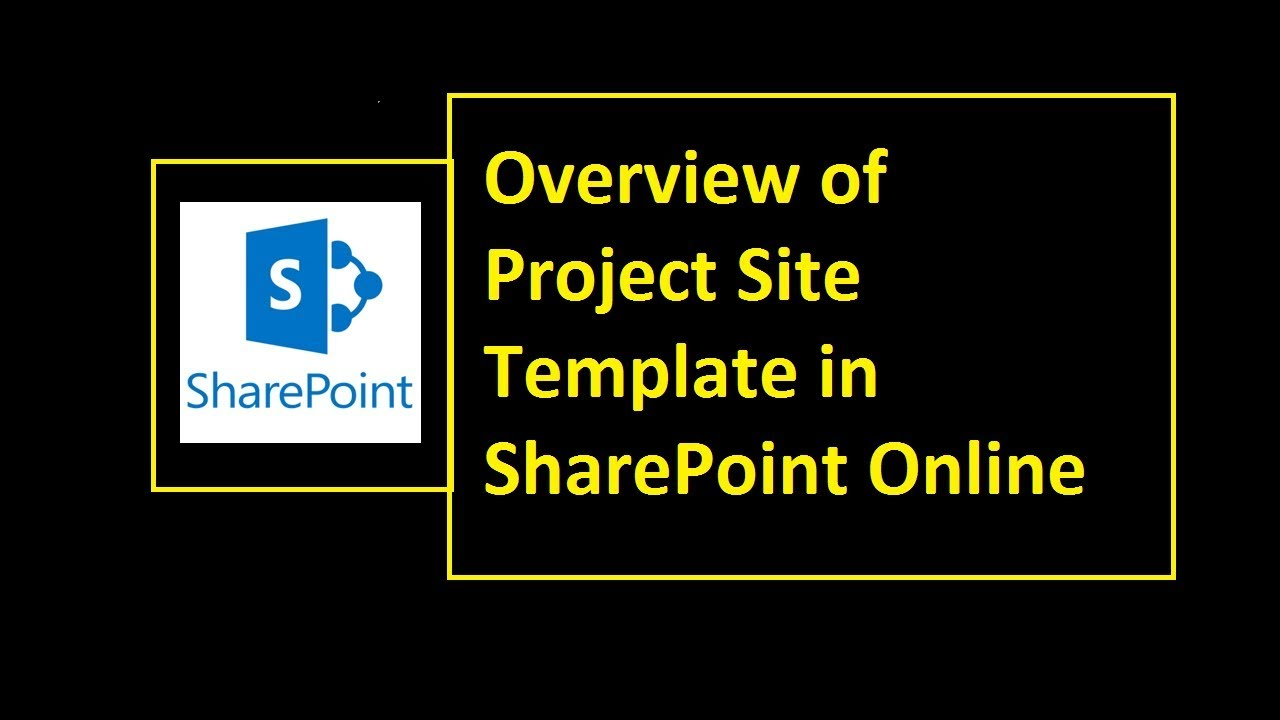 Overview of Project Site Template in SharePoint Online - YouTube