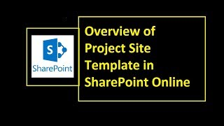 Overview of Project Site Template in SharePoint Online
