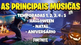 TODAS AS MÚSICAS DE FORTNITE | TEMPORADA 1-5 , HALLOWEEN, NATAL E ANIVERSÁRIO - BATTLE ROYALE