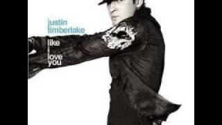 Justin Timberlake- Like i Love you with Lyrics