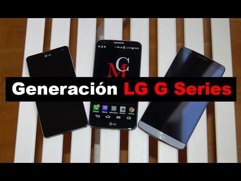 Generación LG G Series: Optimus G, G2 y G3 (en español)