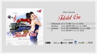 Iga Callia Telolet Om Official Audio