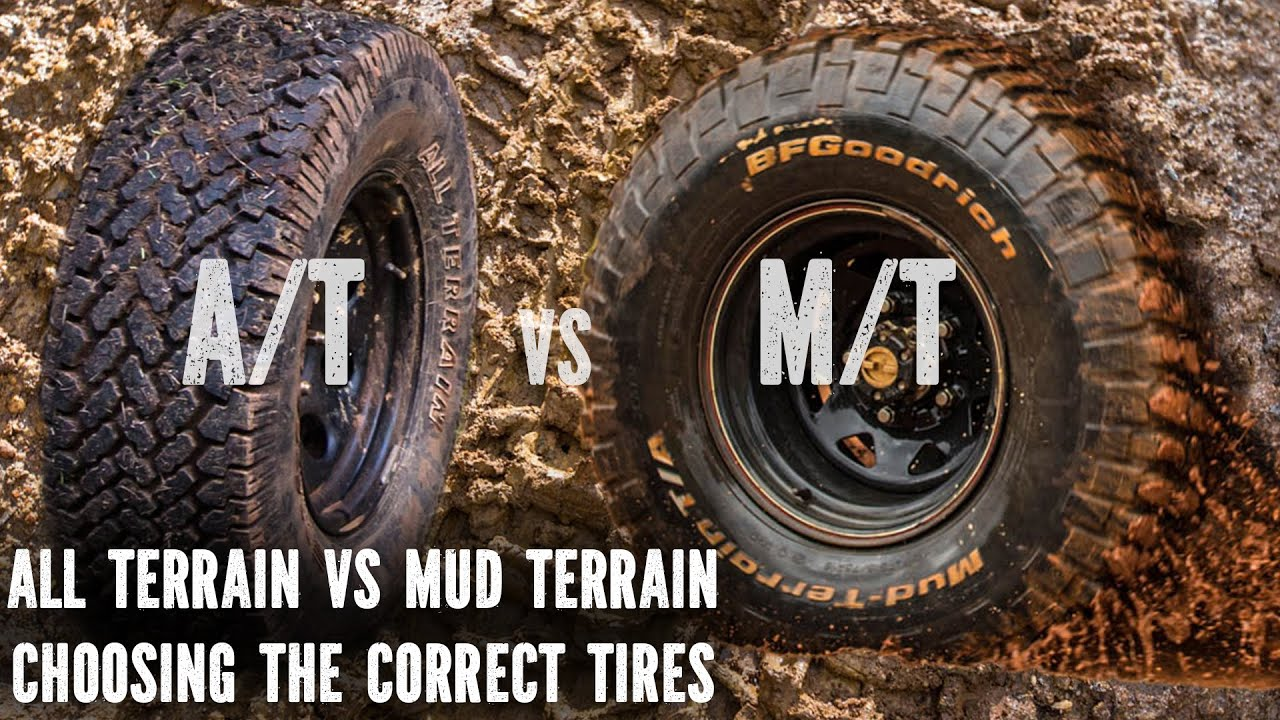 All Terrain Tires >> All Terrain vs Mud Terrain, best tyres - YouTube