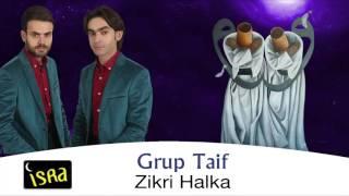 Grup Taif - Zikri Halka