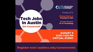 Get Connected - Tech Jobs in Austin, Texas and Why it Matters!