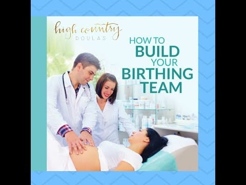 How To Build Your Birthing Team - HCD