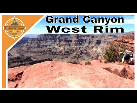 GRAND CANYON WEST RIM | TIPS & HISTORY  ||  HUALAPAI TRIBE