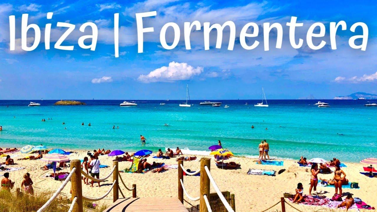 Best Beaches of Ibiza Formentera [2018 Travel]