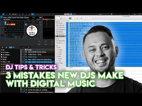 3 Mistakes Beginner DJs Make With Digital Music - DJ Tips & Tricks