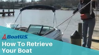 How To Retrieve Your Boat