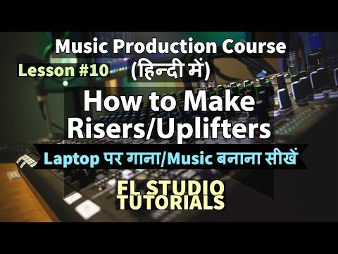 Lesson #10: How To Make Risers & Roll Sound Effect In FL Studio | FL Studio Tutorials In Hindi