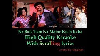 Na Bole Tum Na Maine Kuch Kaha || Baton Baton Mein || Karaoke with scrolling lyrics (High Quality)