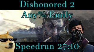 Dishonored 2 - Any% Emily Speedrun - 27:10 PB