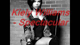 Kiely Williams - Spectacular (New Official Single HQ 2010)