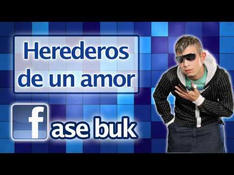 La Fase Buk - Herederos De Un Amor   Cumbia 2011