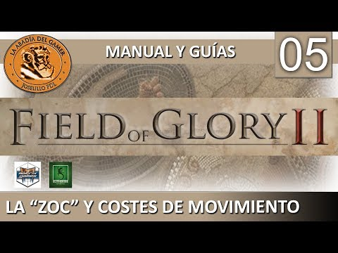 Field of Glory II manual español   #5 - La ZOC y Costes de movimiento  