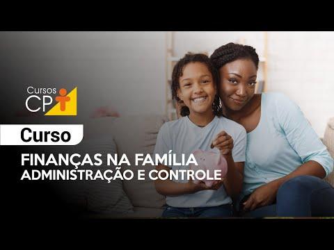 Clique e veja o vídeo Curso Finanças na Família - Administração e Controle