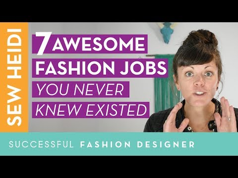 7 Awesome Fashion Jobs You Never Knew Existed