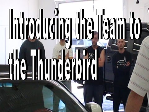 Introducing the Detail Pro Team to the 2003 Ford Thunderbird Part 1 of 5