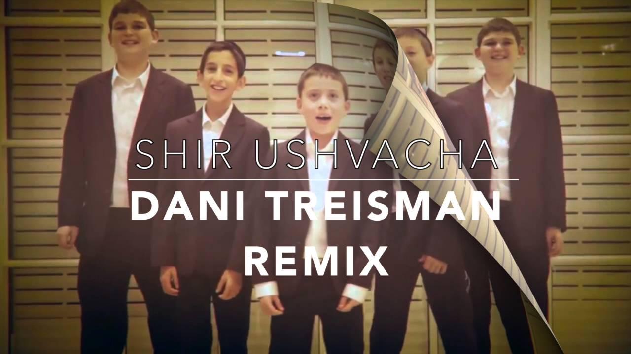 Shir Ushvacha - Dani Treisman Remix
