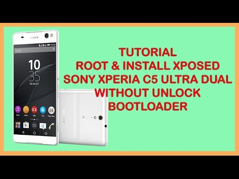ROOT & INSTALL XPOSED SONY C5 ULTRA DUAL WITHOUT UNLOCK BOOTLOADER