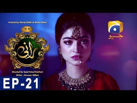 Rani - Episode 21 - Har Pal Geo
