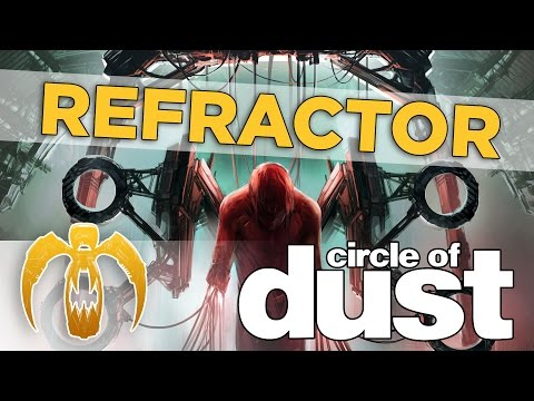 Circle of Dust - Refractor [Remastered]
