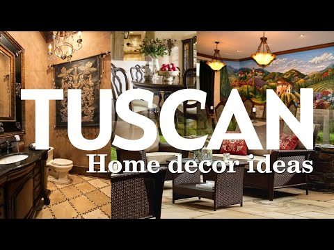 5 Tuscan Home Décor with Old European Beauty