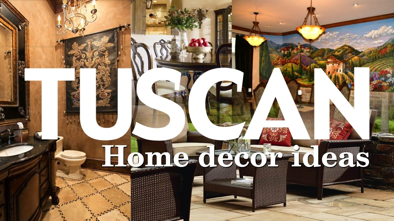 5 Tuscan Home Décor With Old European Beauty Youtube
