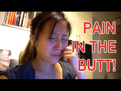 PAIN in the BUTT