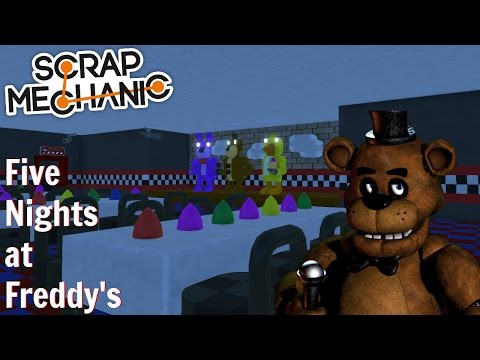 Scrap Mechanic Gameplay- EP 140- Five Nights at Freddy's (World Download)