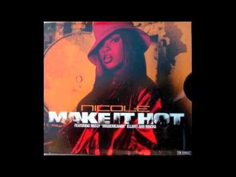 Nicole Wray - Make It Hot