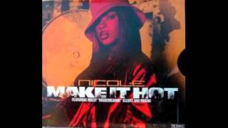 Nicole Wray - Make It Hot