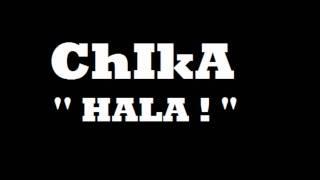 Chika - Hala wmv