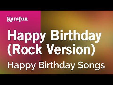 Karaoke Happy Birthday (Rock Version) - Happy Birthday Songs *