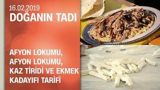 Can Oba'dan Afyon lokumu, sucuğu, kaz tiridi ve ekmek kadayıfı tarifi - Doğanın Tadı 16.02.2019