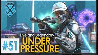xcom 2 live and legendary 51 under pressure
