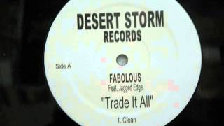 Fabolous feat  P Diddy & Jagged Edge-Trade It All Remix (Instrumental)