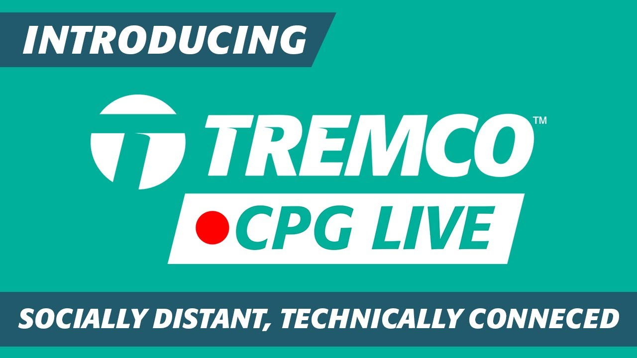Introducing Tremco CPG Live - Socially Distant, Technically Connected