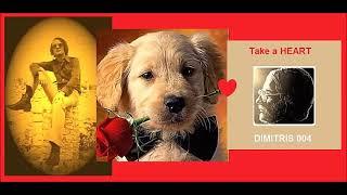 'Dimitris 004' - Take a Heart
