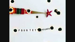 Four Tet - She moves she